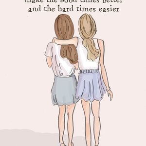 Best friends make the good times better and the hard times easier. #BestFriend #Quotes