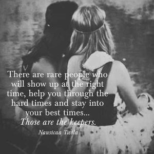 There are rare people who will show up at the right time, help you through the hard times and stay into your best times... Those are the keepers. #BestFriend #Quotes