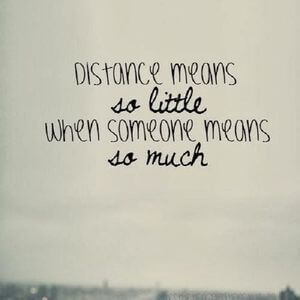 Distance means so little when someone means so much. #BestFriend #Quotes