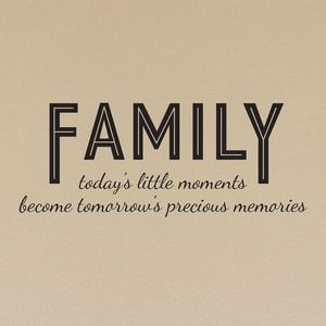 Family - today's little moments become tomorrow's precious memories. #Family #Quotes