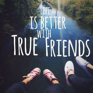 Life is better with true friends. #Friendship #Quotes