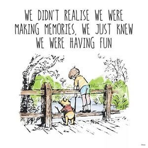 We didn't realize we were making memories. We just knew we were having fun. #Friendship #Quotes