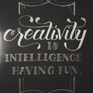 Creative is intelligence having fun. #Fun #Quotes