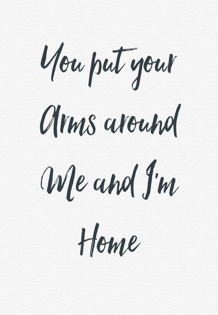M Home & Design Part - 49: U201cYou Put Your Arms Around Me And Iu0027m Home.u201d