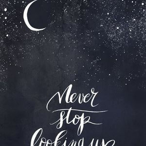Never stop looking up. #Happy #Quotes