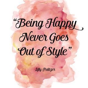 Being happy never goes out of style. #Happy #Quotes