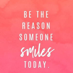 Be the reason someone smiles today. #Happy #Quotes
