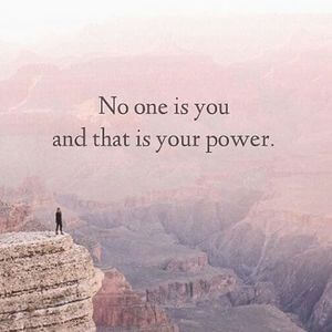 No one is you and that is your power. #Life #Quotes