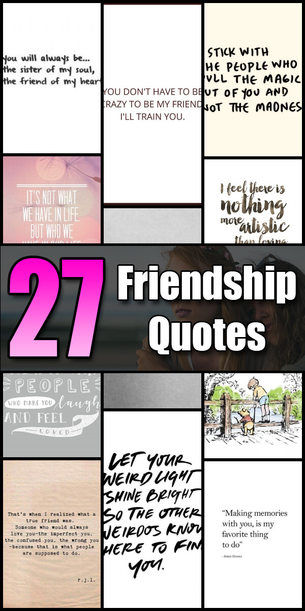 27 Friendship Quotes - Quote Pond