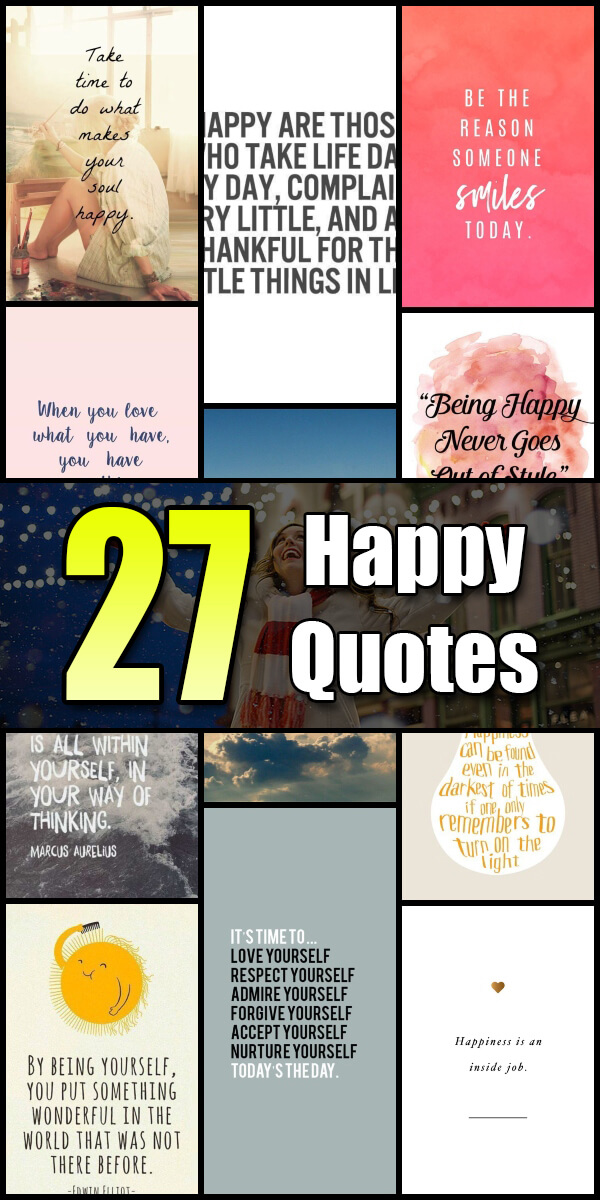 27 Happy Quotes - Quote Pond