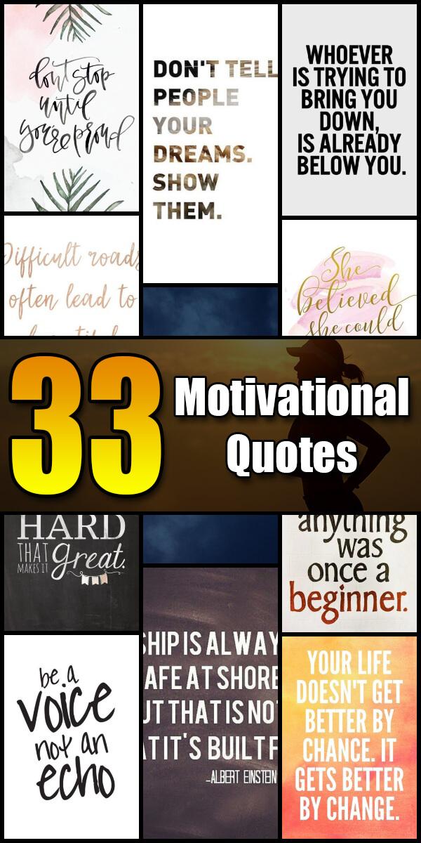 33 Motivational Quotes - Quote Pond