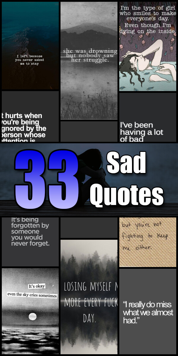 33 Sad Quotes - Quote Pond